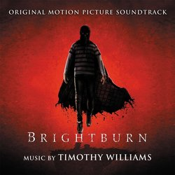 Brightburn - Timothy Williams - 09/08/2019