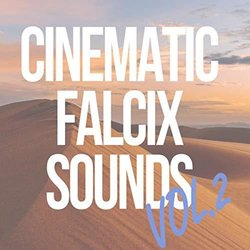 Cinematic Falcix Sounds Vol.2 - Falcix  - 02/08/2019