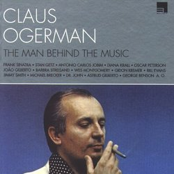 The Man Behind The Music - Claus Ogerman - Claus Ogerman, Claus Ogerman, Various Artists - 02/08/2019