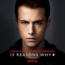 13 Reasons Why: Season 3 Soundtrack (Yungblud , Alexander 23,  5 Seconds of Summer) - CD cover