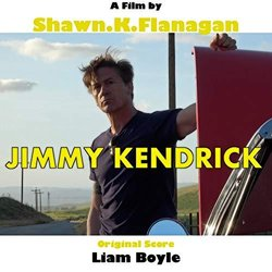 Jimmy Kendrick Soundtrack (Liam Boyle) - CD cover
