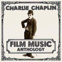 Charlie Chaplin Film Music Anthology Soundtrack (Charlie Chaplin) - CD cover