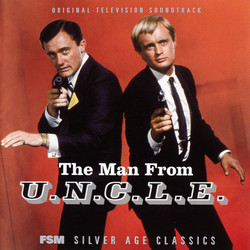 The Man From U.N.C.L.E. Soundtrack (Robert Drasnin, Gerald Fried, Jerry Goldsmith, Walter Scharf, Lalo Schifrin, Richard Shores) - CD cover