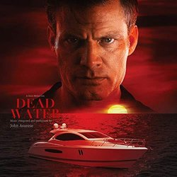 Dead Water Soundtrack (John Avarese) - CD cover