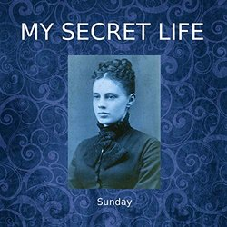 Sunday My Secret Life, Vol. 3 Chapter 22 Soundtrack (Dominic Crawford Collins) - CD cover