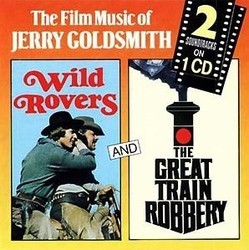 Wild Rovers and The Great Train Robbery Soundtrack (Jerry Goldsmith) - CD cover