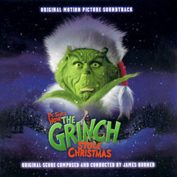 How the Grinch Stole Christmas Soundtrack (Various Artists, James Horner) - Carátula