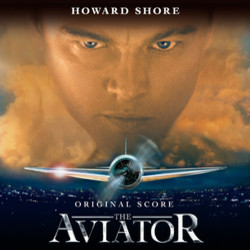The Aviator Soundtrack (Howard Shore) - CD-Cover