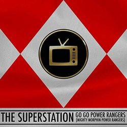 Mighty Morphin Power Rangers: Go Go Power Rangers 声带 (The Superstation) - CD封面