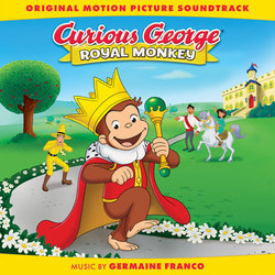 Curious George: Royal Monkey Soundtrack (Various Artists, Germaine Franco) - Carátula