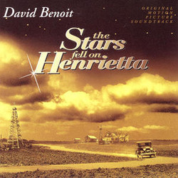 The Stars Fell on Henrietta Soundtrack (David Benoit) - CD cover