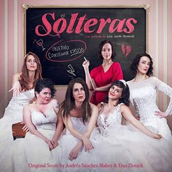 Solteras Soundtrack (Andres Sanchez Maher, Dan Zlotnik) - CD cover