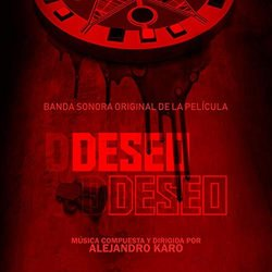 Deseo Deseo Soundtrack (Alejandro Karo) - CD cover