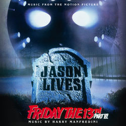 Friday the 13th part VI: Jason Lives Soundtrack (Harry Manfredini) - CD cover