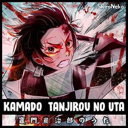 Demon Slayer: Kimetsu no Yaiba: Kamado Tanjirou no Uta - Full version Soundtrack (Shironeko ) - CD cover