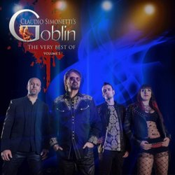 Claudio Simonetti's Goblin: The Very Best Of: Volume I -  Goblin - 22/11/2019