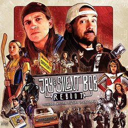 Jay & Silent Bob Reboot - James L. Venable, Various Artists - 18/10/2019