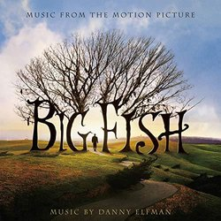 Big Fish - Danny Elfman, Various Artists - 27/09/2019
