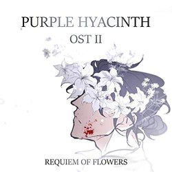 Purple Hyacinth: Requiem of Flowers II - Isabella LeVan, Sophism 	 - 07/10/2019