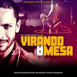 Virando a Mesa Soundtrack (Thiago Chasseraux, Luiz Macedo) - CD-Cover