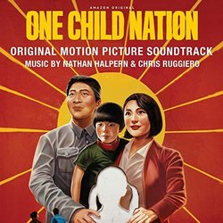 One Child Nation 声带 (	Nathan Halpern, Chris Ruggiero) - CD封面