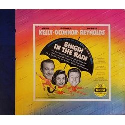 Singin' In The Rain Colonna sonora (Arthur Freed, Lennie Hayton, Nacio Herb Brown, Gene Kelly, Donald O'Connor, Debbie Reynolds) - Copertina del CD