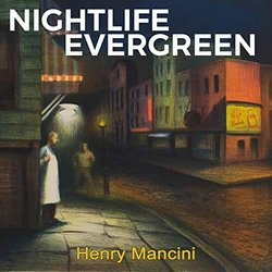 Nightlife Evergreen - Henry Mancini - Henry Mancini - 20/09/2019
