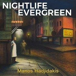 Nightlife Evergreen - Manos Hadjidakis 聲帶 (Mános Hadjidakis) - CD封面