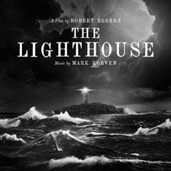 The Lighthouse - Mark Korven - 18/10/2019