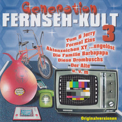 Generation Fernseh-Kult 3 Soundtrack (Various Artists) - CD cover