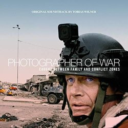 Photographer of War Soundtrack (Tobias Willner) - CD cover