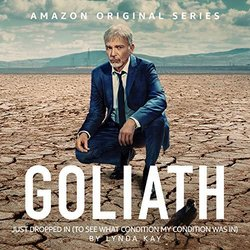 Goliath Season 3: Just Dropped in To See What Condition My Condition Was In Soundtrack (Lynda Kay) - CD cover