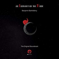 An Elephant on the Moon Soundtrack (Benjamin Barthelemy) - CD-Cover