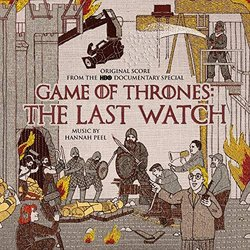 Game of Thrones: The Last Watch Soundtrack (Hannah Peel) - Carátula