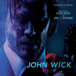 John Wick: Chapter 2 Soundtrack (Tyler Bates, Joel J. Richard) - CD cover