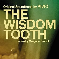 The Wisdom Tooth 声带 (Pivio ) - CD封面