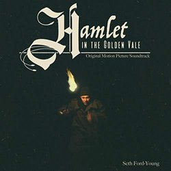Hamlet in the Golden Vale Soundtrack (Seth Ford-Young) - CD cover