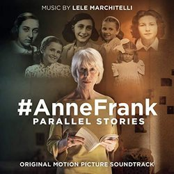 #AnneFrank - Parallel Stories Soundtrack (Lele Marchitelli) - CD cover
