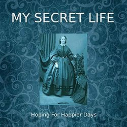 My Secret Life, Vol. 4 Chapter 6: Hoping for Happier Days - Dominic Crawford Collins - 15/11/2019