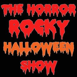 The Horror Rocky Halloween Show Colonna sonora (Various Artists) - Copertina del CD