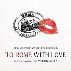 To Rome With Love Soundtrack (Various Artists) - CD cover