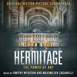 Hermitage - The Power of Art Soundtrack (	Dmitry Myachin 	, Maximilien Zaganelli) - CD cover