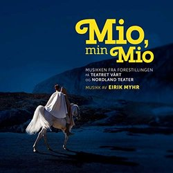 Mio, min Mio Soundtrack (Eirik Myhr) - CD cover