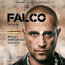 Falco: Season One Soundtrack (Gus Reyes, Andrés Sánchez) - CD cover