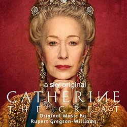 Catherine The Great Soundtrack (Rupert Gregson-Williams) - CD cover