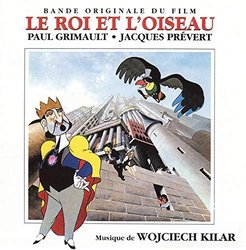 Le  Roi et L'Oiseau Soundtrack (Wojciech Kilar) - CD cover