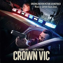 Crown Vic Trilha sonora (Jeffery Alan Jones) - capa de CD