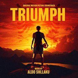 Triumph Soundtrack (Aldo Shllaku) - CD cover