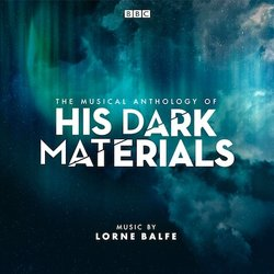 The Musical Anthology of His Dark Materials Soundtrack (Various Artists, Lorne Balfe) - CD-Cover