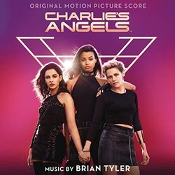 Charlie's Angels Colonna sonora (Brian Tyler) - Copertina del CD